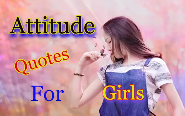 Attitude Quotes For Girls With Images