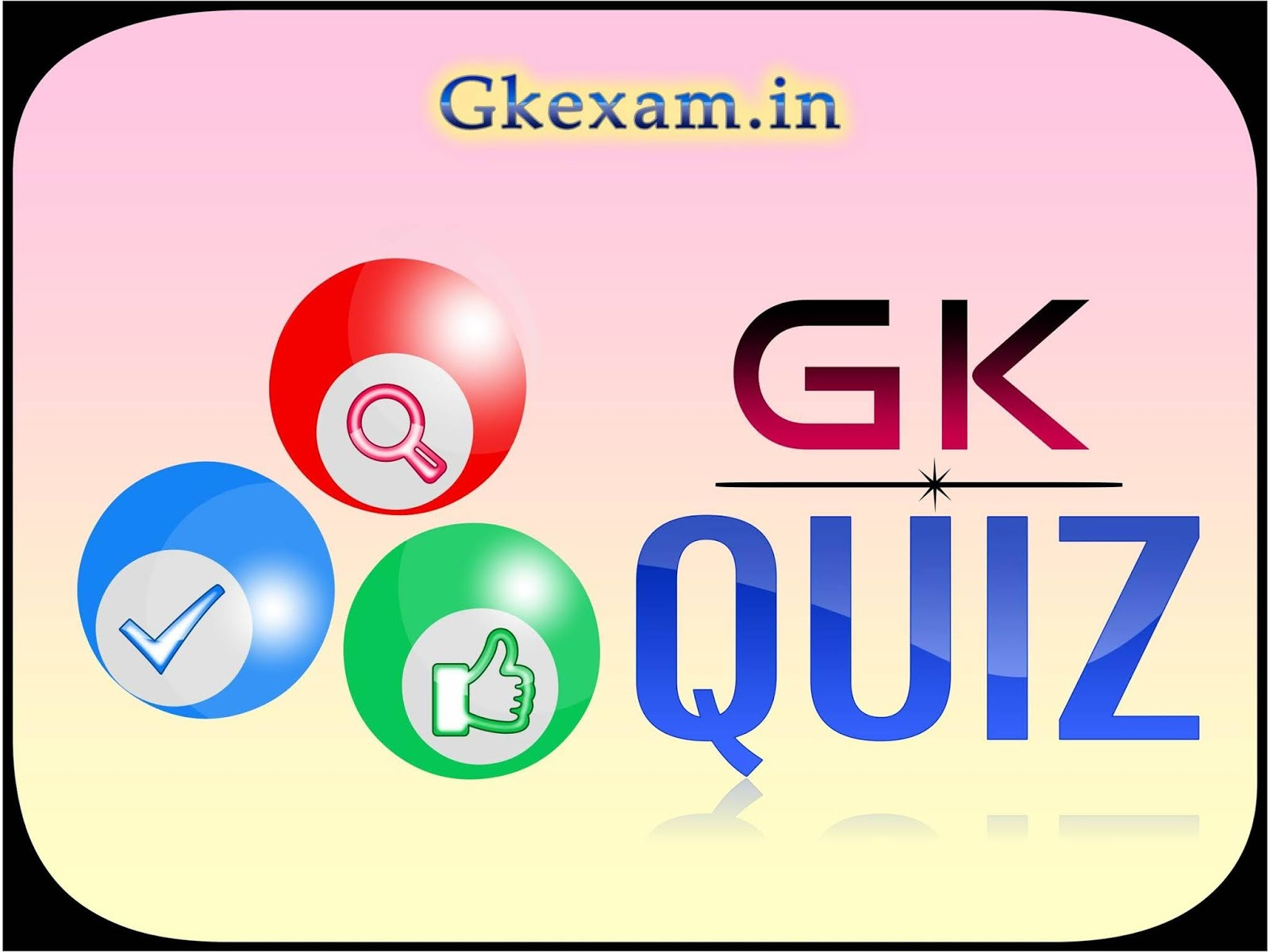 gk quiz - general knowledge questions