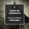 Tarihin İlk Suikastçileri - Hasan Sabbah ve Haşhaşiler