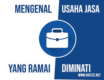 Mengenal Usaha Jasa yang Ramai Diminati - hostze.net