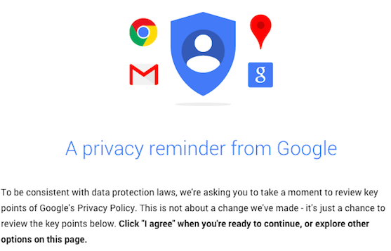 Google Privacy Policy >> A Privacy Reminder From Google