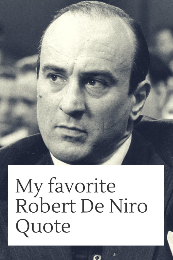 best robert de niro quotes
