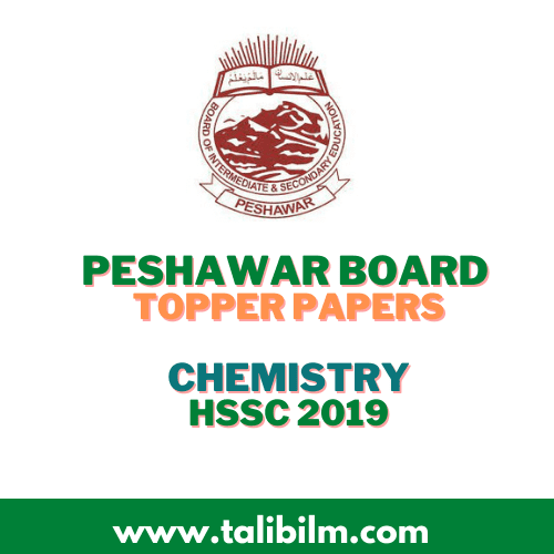 Peshawar Board Topper Papers Chemistry HSSC