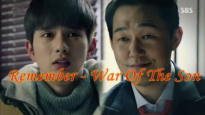 Sinopsis Remember - War Of The Son Episode 3 Part 1