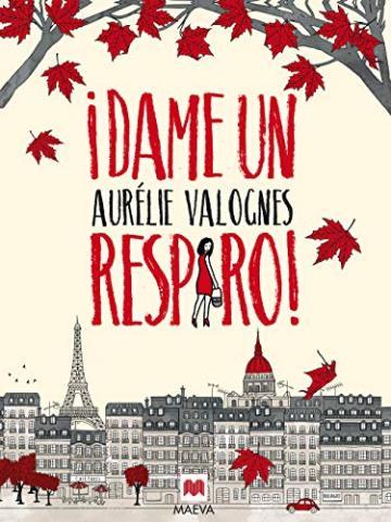 ¡Dame un respiro! – Aurélie Valognes