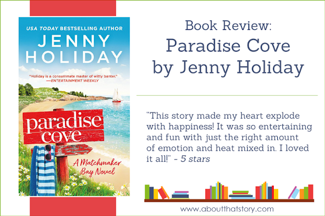 Book Review: Paradise Cove by Jenny Holiday | About That Story
