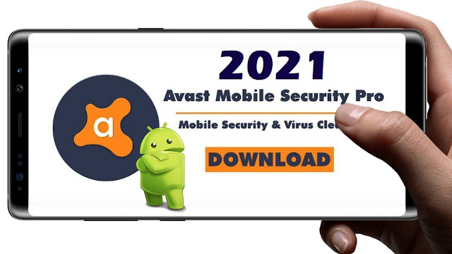 Download Avast Mobile Security Premium Apk Activation Code 2021