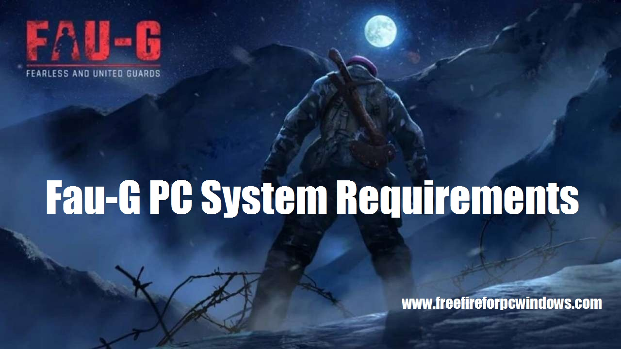 Fau-G PC System Requirements