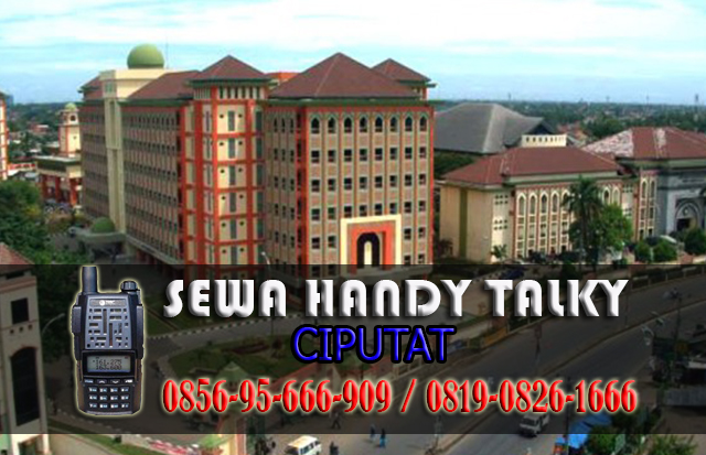 Pusat Sewa HT Sawah Lama Ciputat Tangerang Selatan Pusat Rental Handy Talky