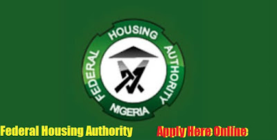2018/2019 Federal Housing Authority Recruitment | Job Vacancies Apply