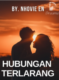 Novel Hubungan Terlarang Karya Nhovie EN Full Episode