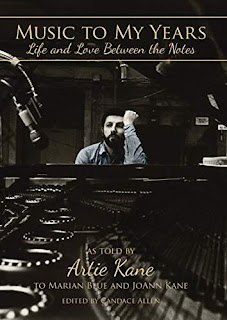 Music to My Years: Life and Love Between the Notes - A Hollywood Memoir by Artie Kane