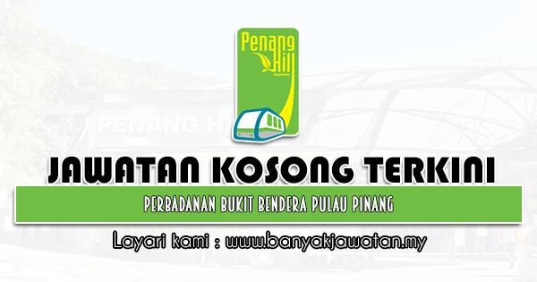 Jawatan Kosong 2021 di Perbadanan Bukit Bendera Pulau Pinang