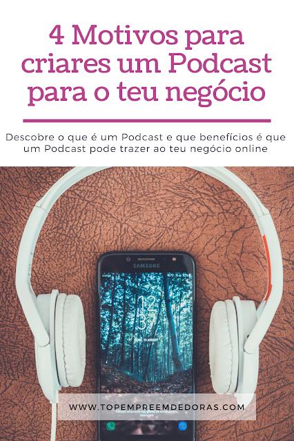 4-motivos-para-criar-um-podcast