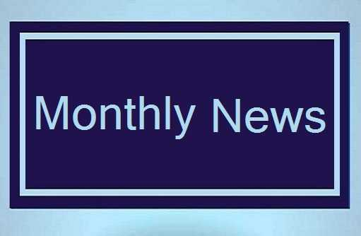 Monthly News