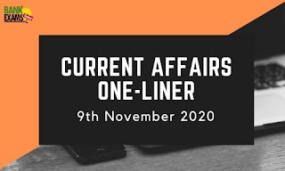 Current Affairs One-Liner: 9th November 2020