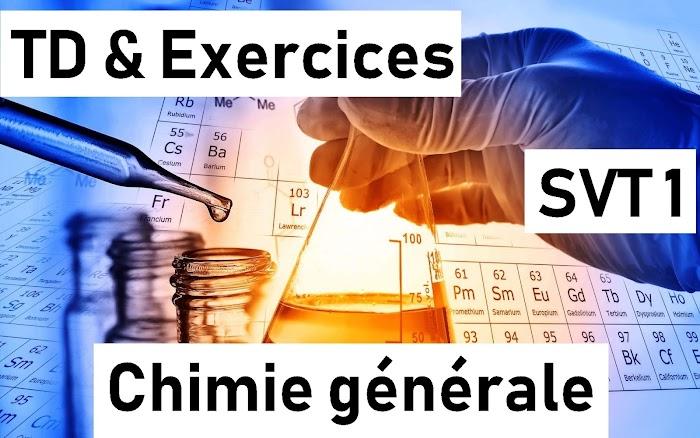 TD et Exercices Chimie générale SVT Semestre 1 PDF