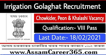 Irrigation Golaghat Recruitment 2021 - Apply For 5 Grade IV Vacancy