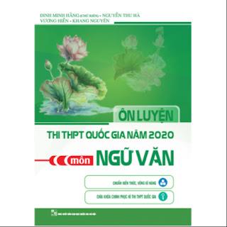 Ôn Luyện Thi THPT Quốc Gia Năm 2020 Môn Ngữ Văn ebook PDF-EPUB-AWZ3-PRC-MOBI