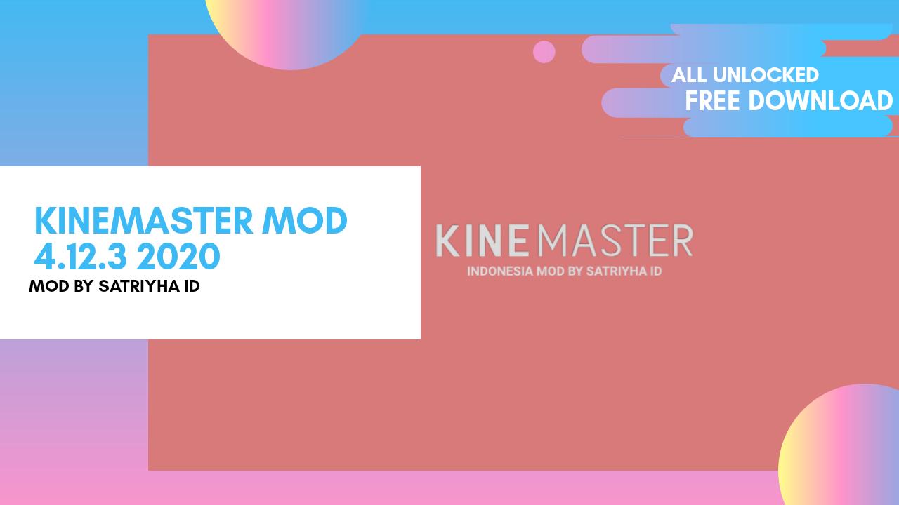 Kinemaster Pro MOD 4.12.3 Terbaru 2020 - Free Download