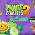 تحميل لعبة النباتات ضد الزومبي Plants VS Zombies 2 مهكرة عملات ذهبية وجواهر بأحدث إصدار