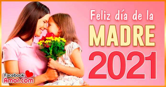 Día De La Madre 2021