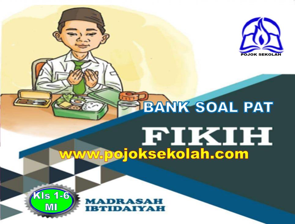 Bank Soal PAT Semester 2 Fiqih