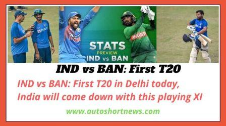 IND vs BAN: First T20 in Delhi today, India will come down with this playing XI