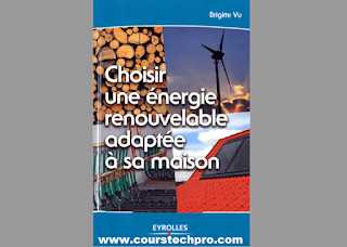 choisir une énergie renouvelable adaptée à sa maison