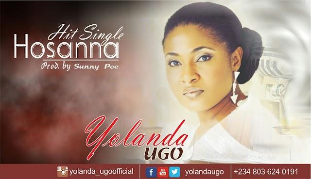 [MUSIC] YOLANDA UGO- HOSANNA