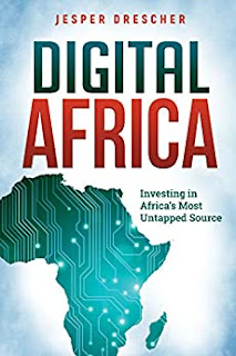Digital Africa : Investing in Africa's Most Untapped Source - Entrepreneurship, Business & Money, Business & Entrepreneurship book by Jesper Drescher