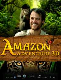 Amazon Adventure (2017) Full Movie Hindi - Tamil - Telugu - Bengali Download HDRip