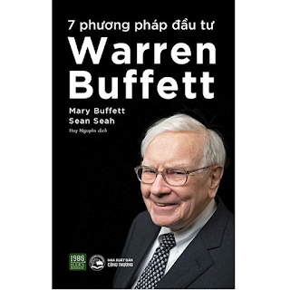 7 phương pháp đầu tư Warren Buffett - Mary Buffett, Sean Seah