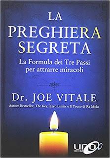 La Preghiera Segreta. La Formula Dei Tre Passi Per Attirare Miracoli PDF