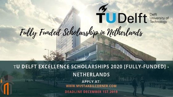 TU Delft Fully-funded Excellence Scholarships 2021