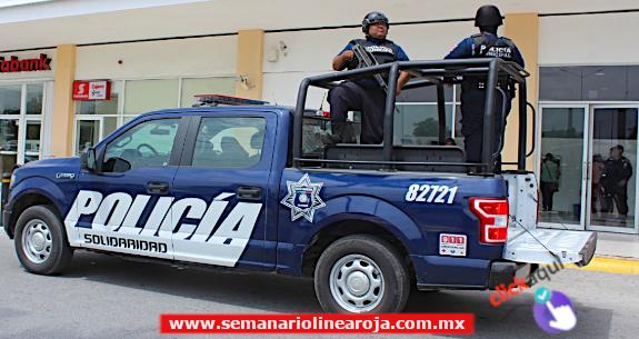 POLICÍA MUNICIPAL DE SOLIDARIDAD PROTEGE A LA CIUDADANÍA
