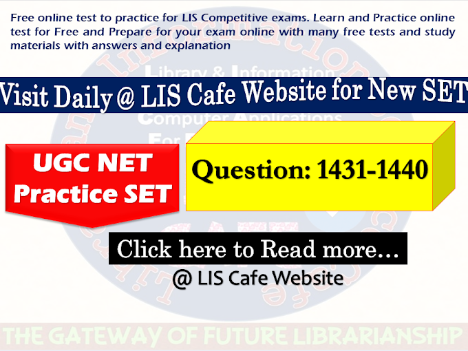 UGC NET Practice SET-Question 1431-1440-Visit Everyday @ 9 AM