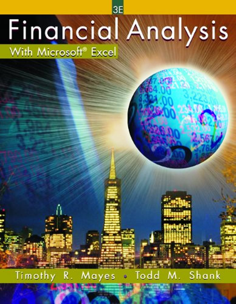 Financial Analysis With Microsoft Excel – Timothy R. Mayes