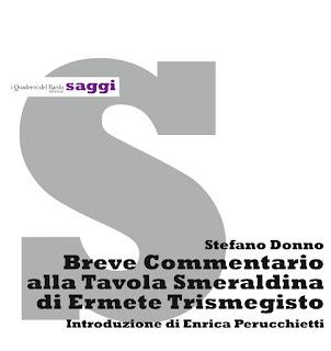 """""""Breve commentario alla Tavola Smeraldina di Ermete Trismegisto"""" a cura di Stefano Donno"""