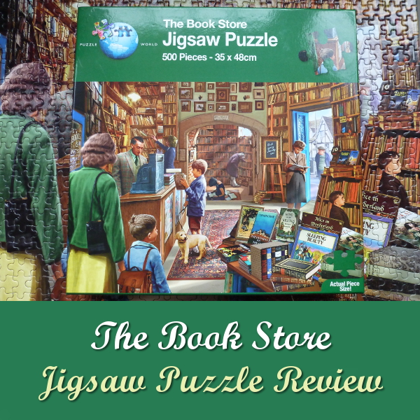 Puzzle World The Book Store Steve Crisp Jigsaw Puzzle Review Bookstore Bookshop Shop Books Jigsaws Puzzles Traditional 500 Pieces