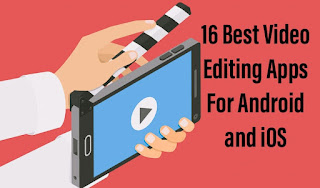 The 16 Best Video Editing Apps For Android And iPhone In 2020