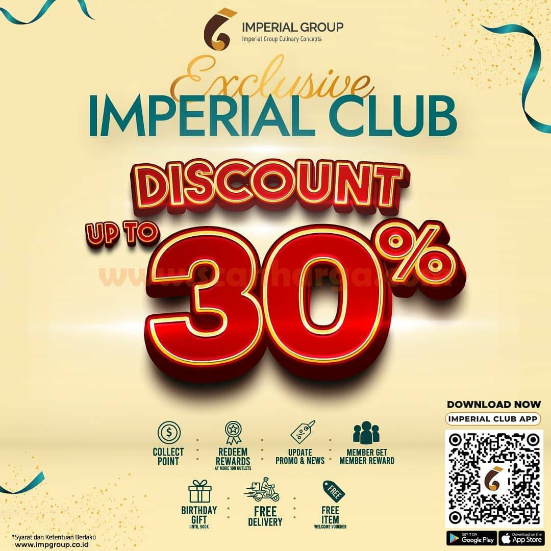 Imperial Club Promo Member – Disc. up to 30% off for all menu Imperial Group