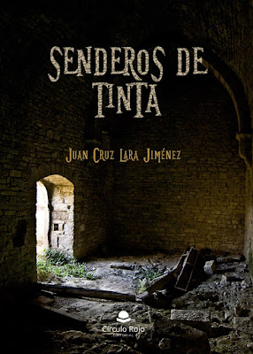 editorial Círculo Rojo, Senderos de tinta, Juan Cruz Lara Jiménez