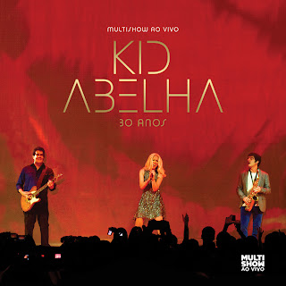 "Capa do disco ""Kid Abelha 30 Anos - Multishow Ao Vivo"""