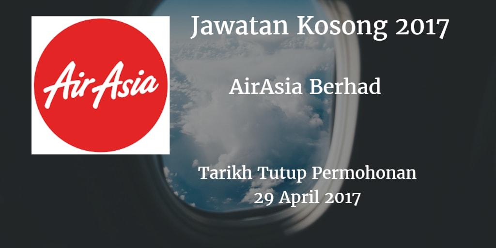 Jawatan Kosong AirAsia Berhad 29 April 2017