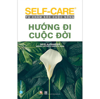 Hướng Đi Cuộc Đời - Self-Care Tự Chăm Sóc Cuộc Sống ebook PDF-EPUB-AWZ3-PRC-MOBI