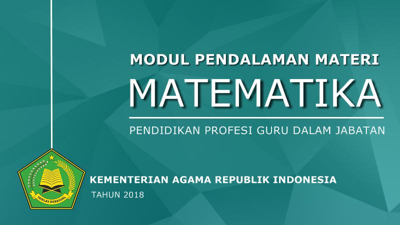 Modul Pendalaman Materi Mapel Matematika PPG Kementerian Agama