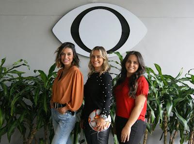 Alline Calandrini, Milene Domingues e Isabelly Morais. Crédito: Tatiane Moreno/Band