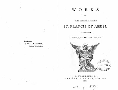 """Works of the Seraphic Father St. Francis Of Assisi"", Washbourne, Londres, 1882, pp. 248-250, com Imprimatur do bispo de Birmingham, D. William Bernard"