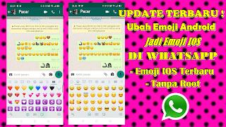 Cara Mengubah Emoji Android Jadi Iphone Di Whatsapp Update Terbaru